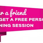 Refer a Friend and Get a Free Personal Training Session