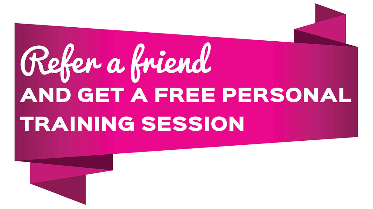 refer a friend and get a free personal training session east